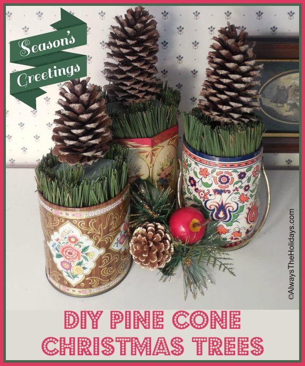 Three DIY pine cone Christmas trees in decorative tins.