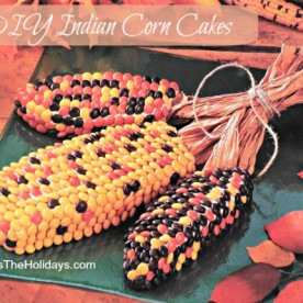 DIY Indian Corn Cakes