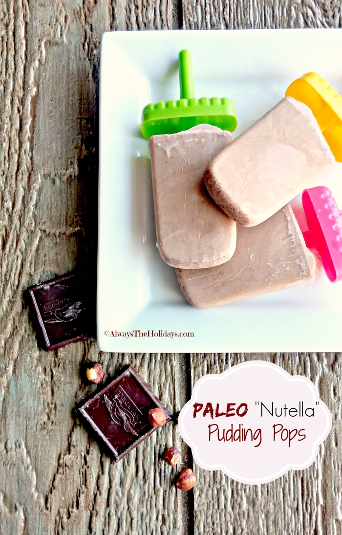 These Paleo Nutella Pudding pops use a few substitutes so that you can enjoy them on your Paleo diet. alwaystheholidays.com