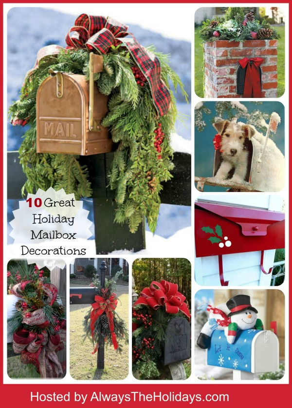 These great ideas to dress up your mailbox for the holidays will bring a smile to your face each time you bring in the mail.  alwaystheholidays.com