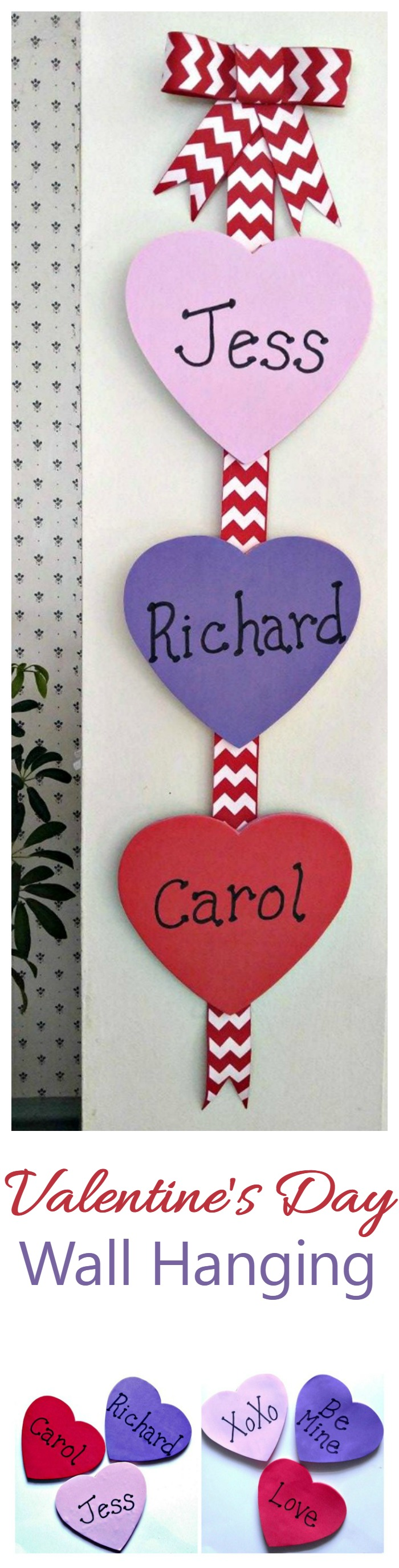 This DIY Valentine's Day Wall Hanging can be made with either the names of those in your family, or you could use love sayings instead. Cute , fun to do and the family will love it!