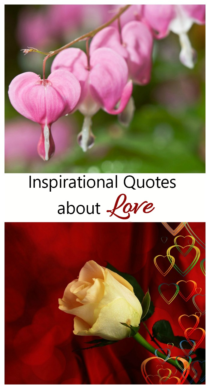 These 10 Inspirational Love Quotes are the perfect way to show your special someone how much you care. #inspirationallovequotes