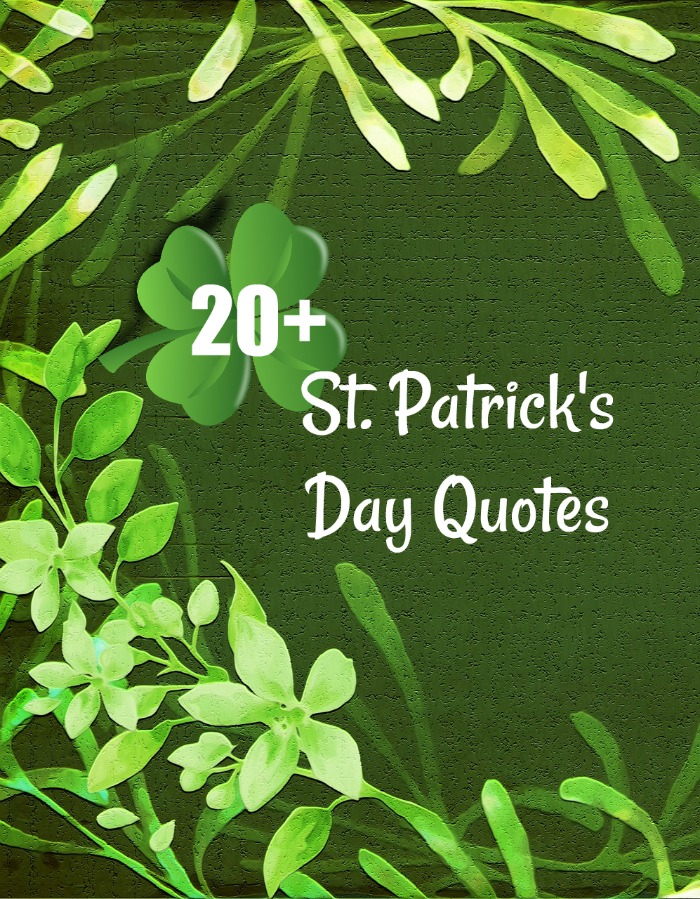 20+ St. Patrick's Day Quotes