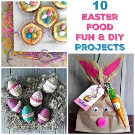 Easter, Food, Fun and DIY