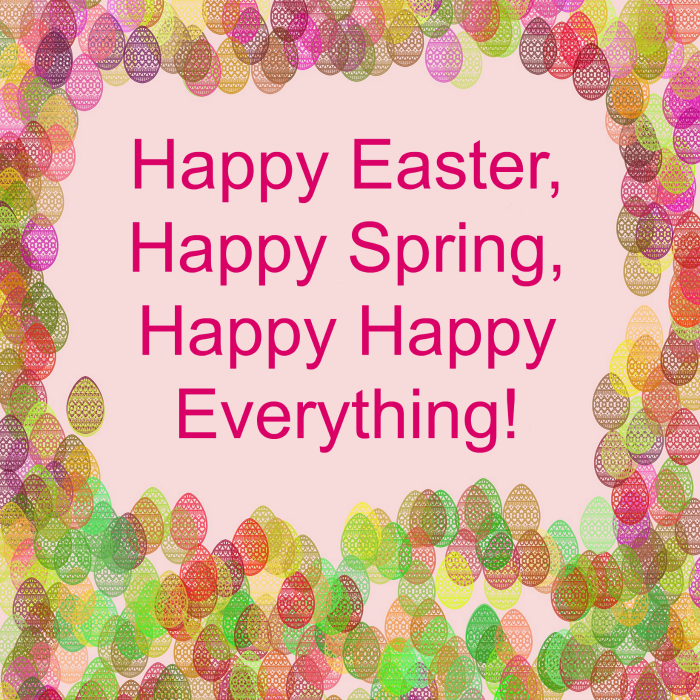 Happy Easter Quotes over a pink background with Easter eggs of various colors stamped all over it.