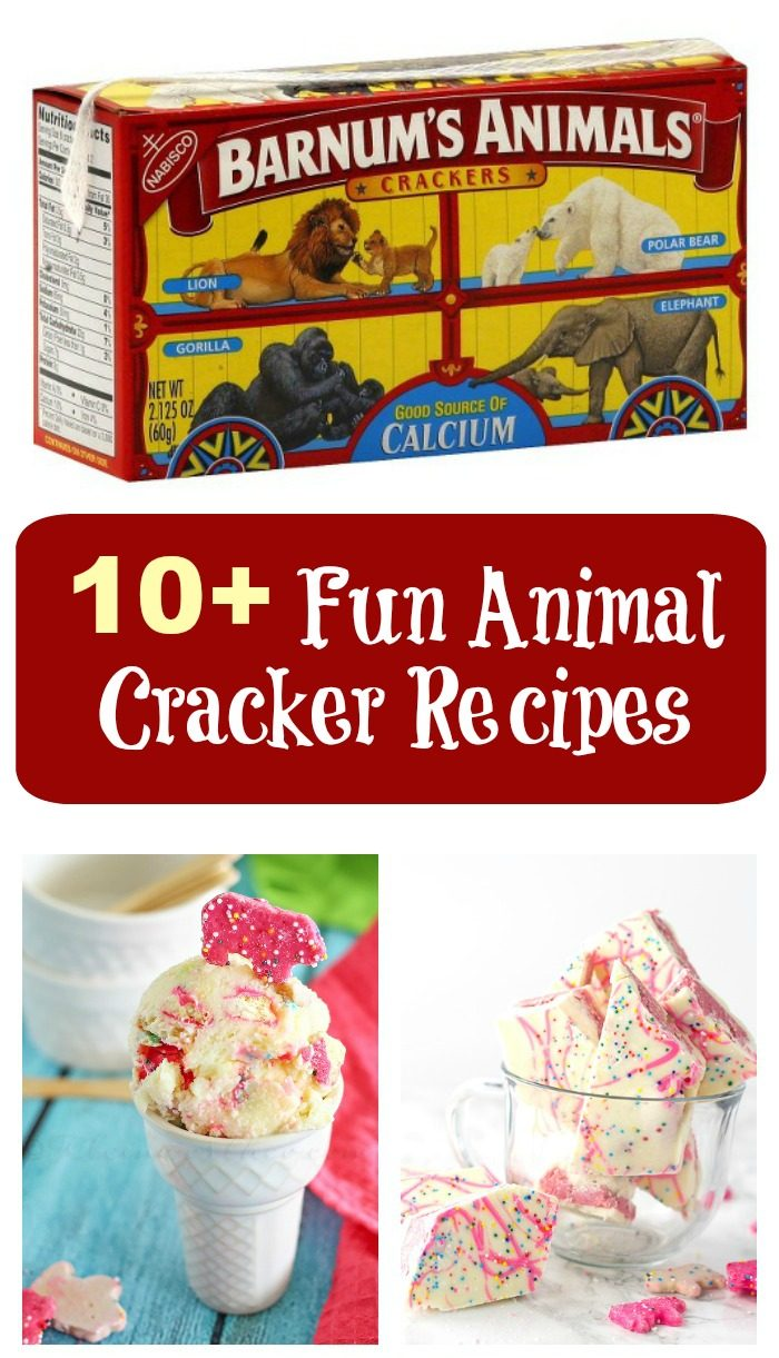 "A collage of three images, two homemade desserts with animal crackers and a box of Barnums Animals crackers with a text overlay reading ""10+ Fun Animal Cracker Recipes""."