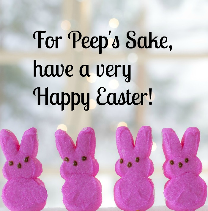 Peeps Easter quote