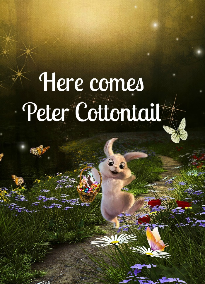 Peter Cottontail quote over the image of an animated bunny hopping down a lane flanked with flowers and butterflies.