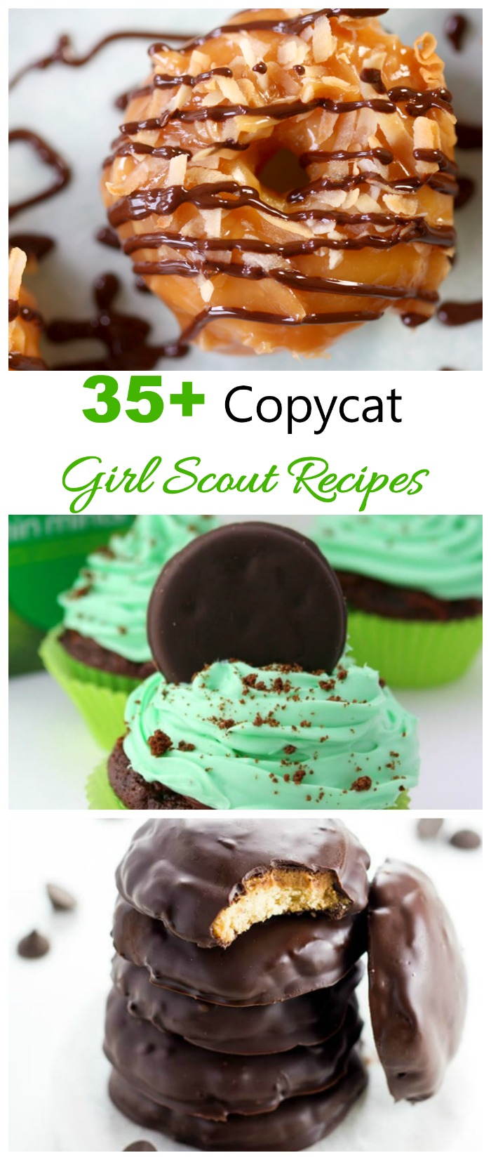 These copycat Girl Scout Recipes give you the flavors of your Favorite Girl Scout Cookie in a home made version.