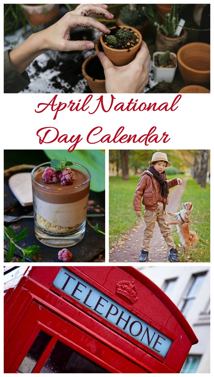 The list of national days in April is full of fun food, gardening and pet days.
