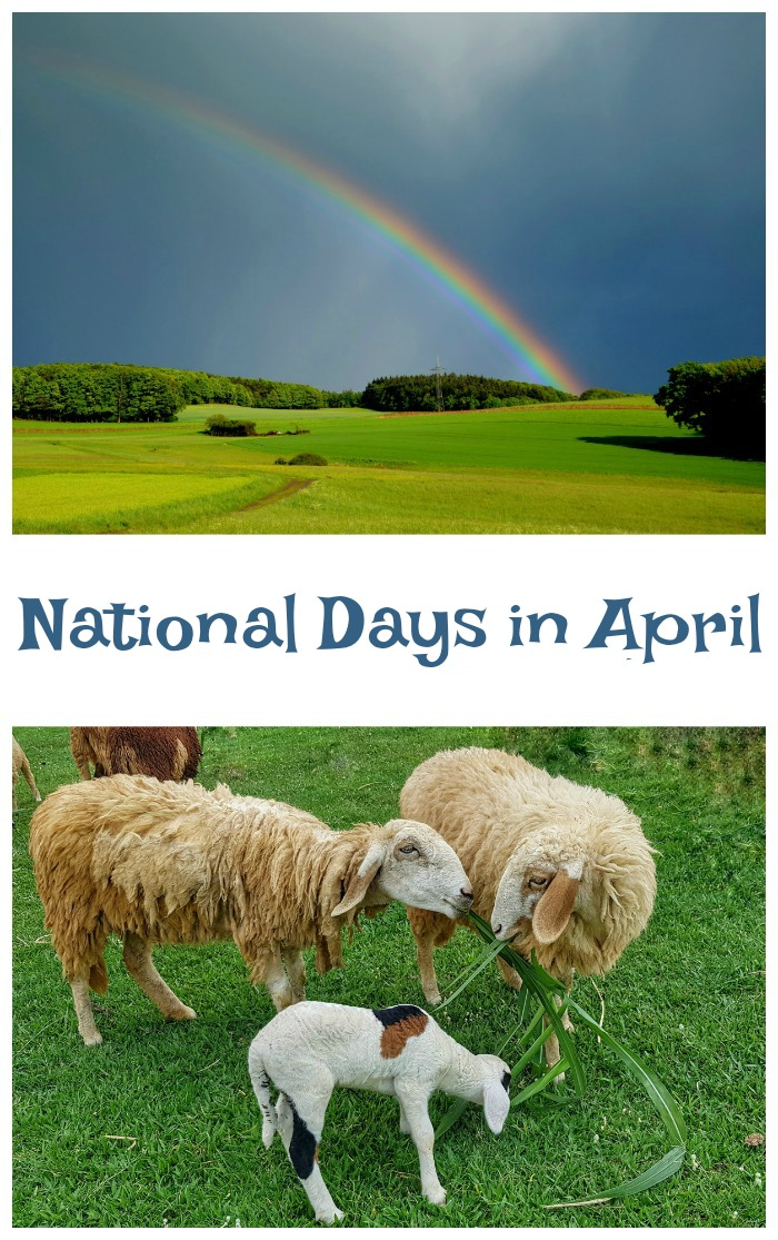 National Days in April give us lots of reasons to celebrate