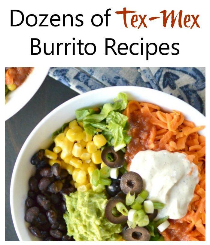 Dozens of Tex Mex Burritos recipes text overlay above the photo of a burrito bowl next to blue patterned napkins.