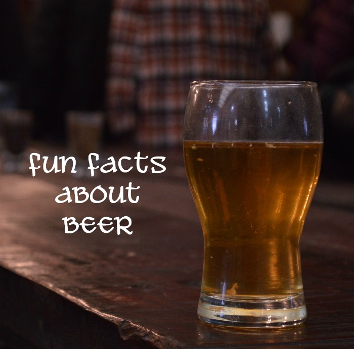 Fun facts about beer you may not know.