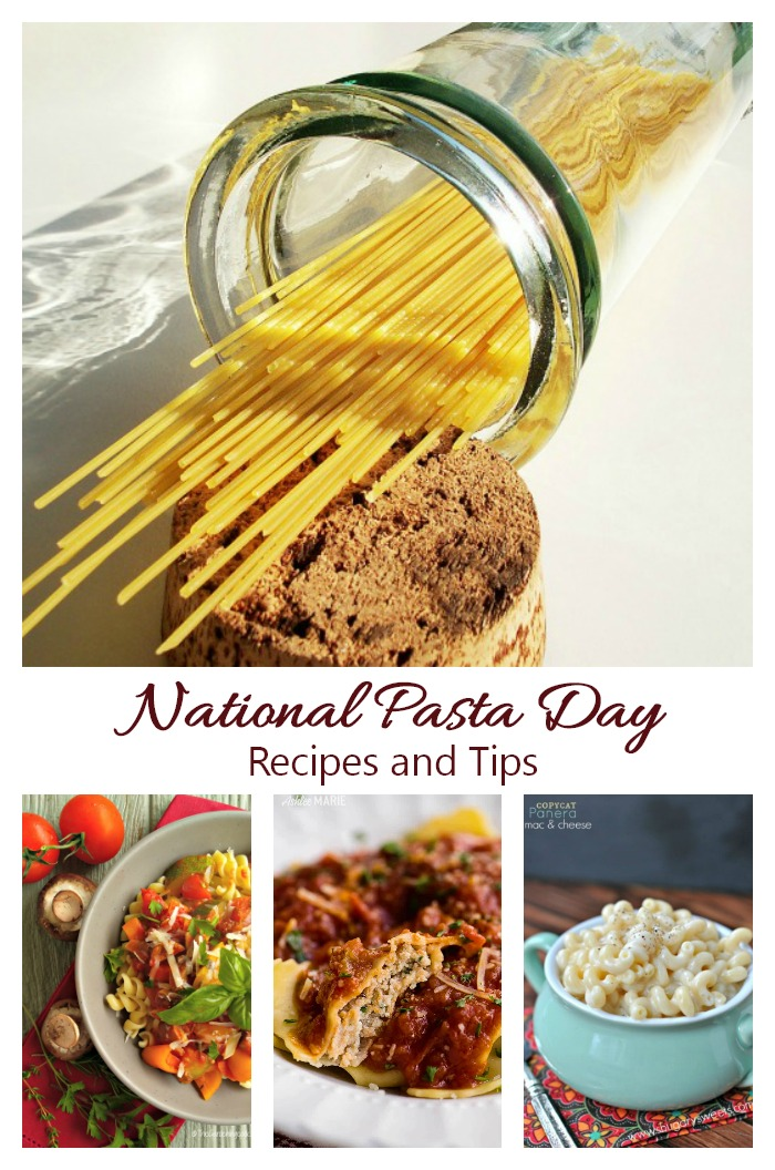 National Pasta Day, Recipes and Fun Facts