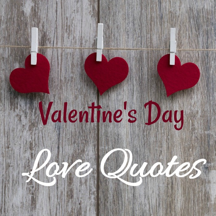 Quotes and sayings of love for Valentine's Day