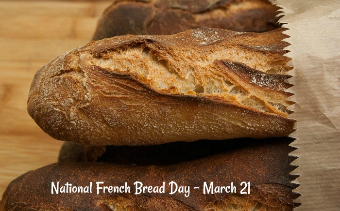 National French Bread Day is celebrated on March 21
