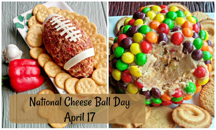 April 17 - National Cheese Ball Day