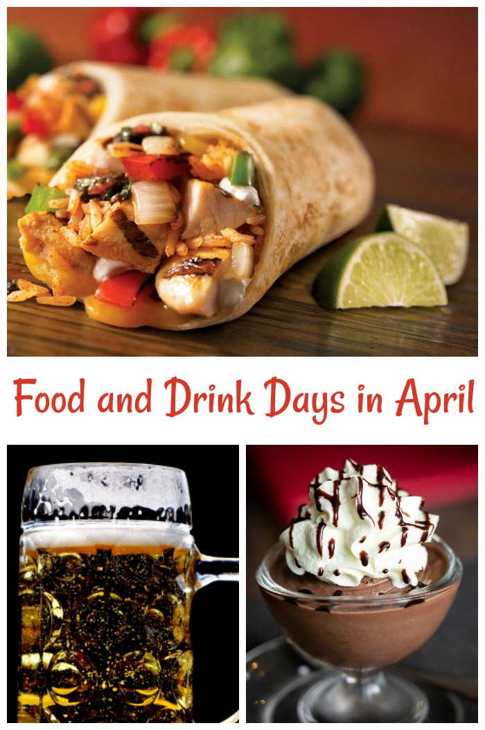 April is the month for national beer day, national burrito day and many more tasty days.