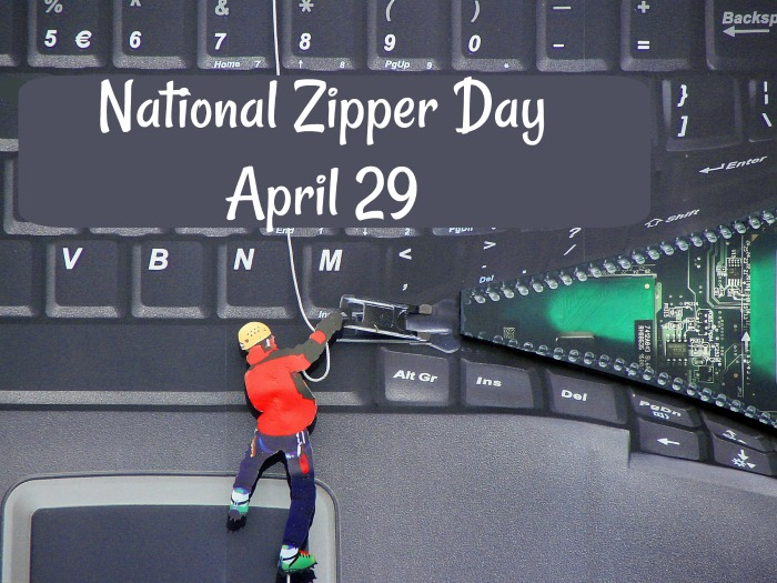 April 29 is National Zipper Day. The zipper has been with us for over 100 years. Click through for some history on this often used invention.
