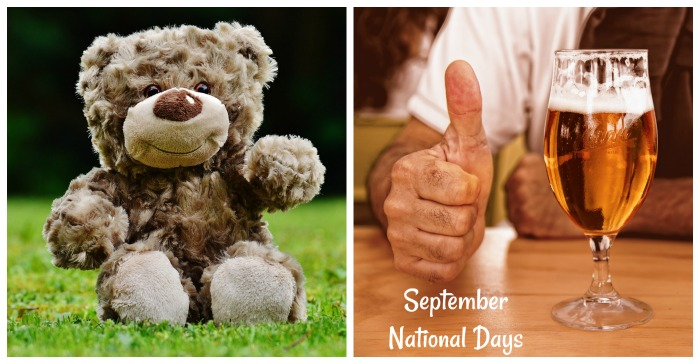 National Days In September Beer Lovers Teddy Bear Peanuts And More