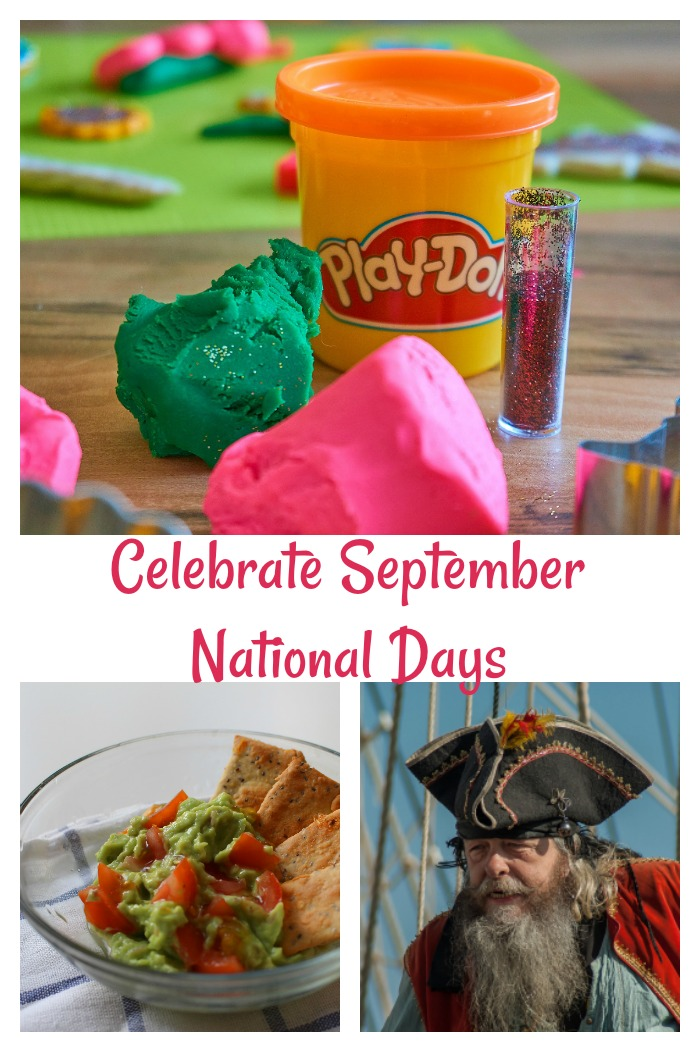 Celebrate September days of Play Doh, Guacamole, Pirates and more