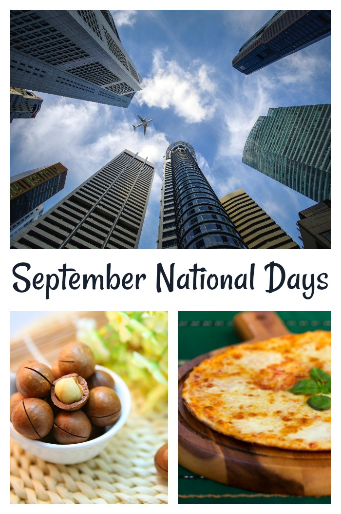 September national Days include skyscraper, ,macadamia nut and cheese pizza days