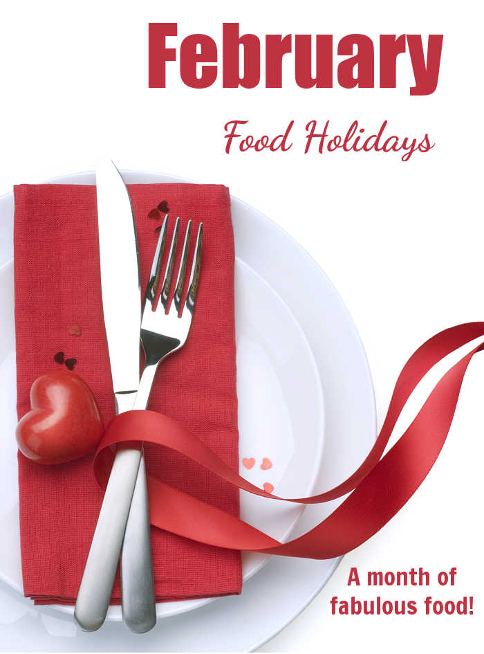 "Knife and fork with red napkin and words ""February Food Holiday's 0 a month of fabulous food."""