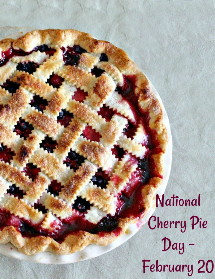 National Cherry pie day is February 20