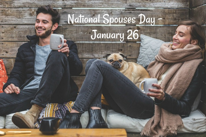 National Spouses Day is January 26