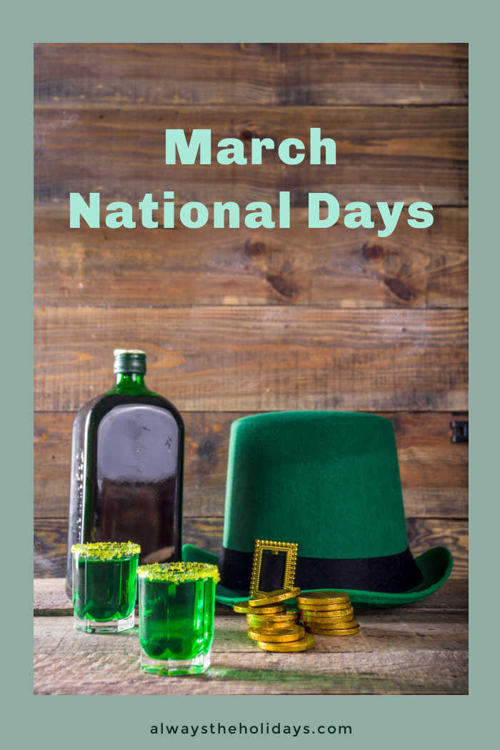 Green hat, gold coins, glasses of green drink and alcohol bottle with words March National Days.