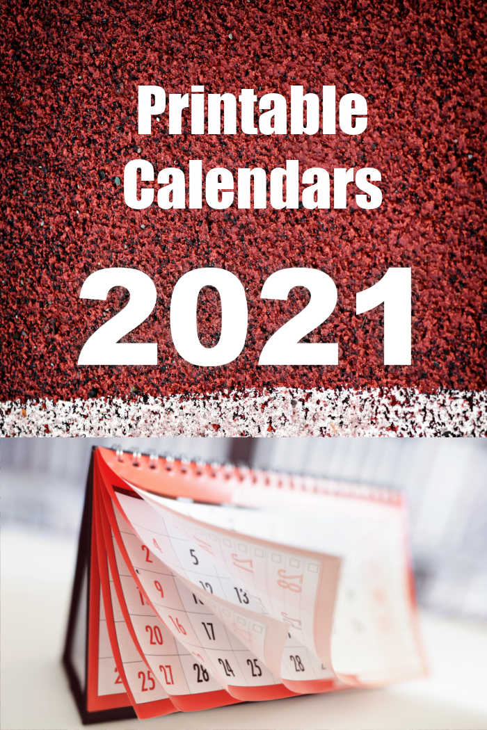 Red asphalt with white stripe and calendar pad and words Printable calendars 2021