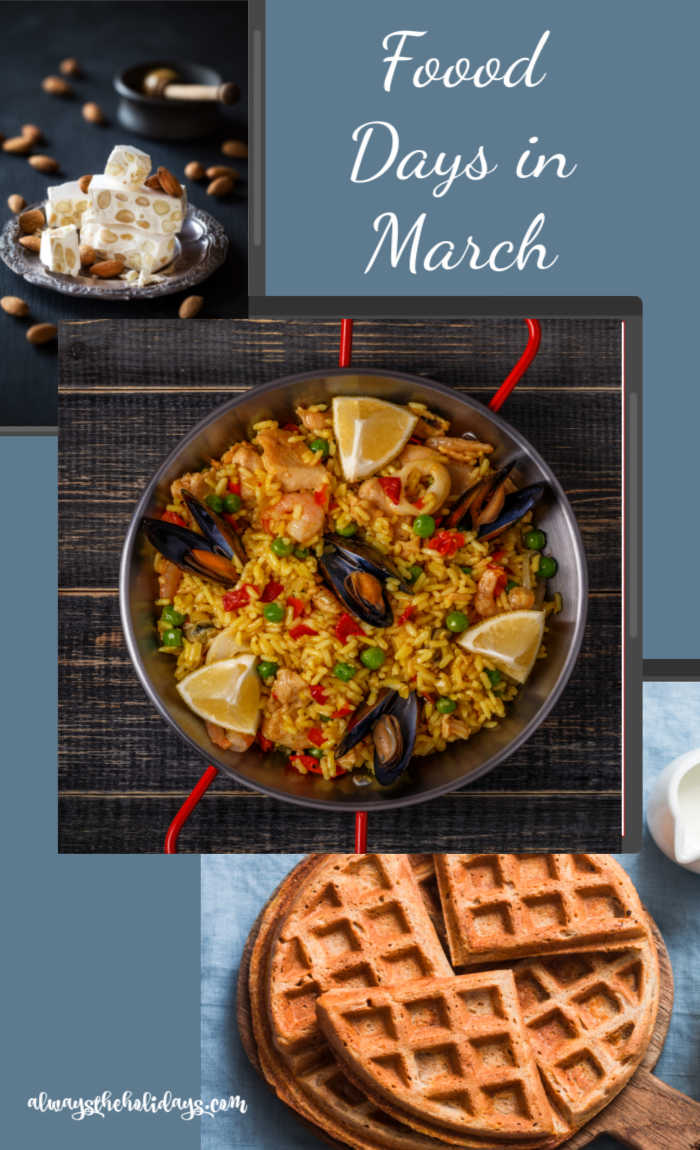 Nougat, Spanish paella, and waffles collage with text Food Days in March.