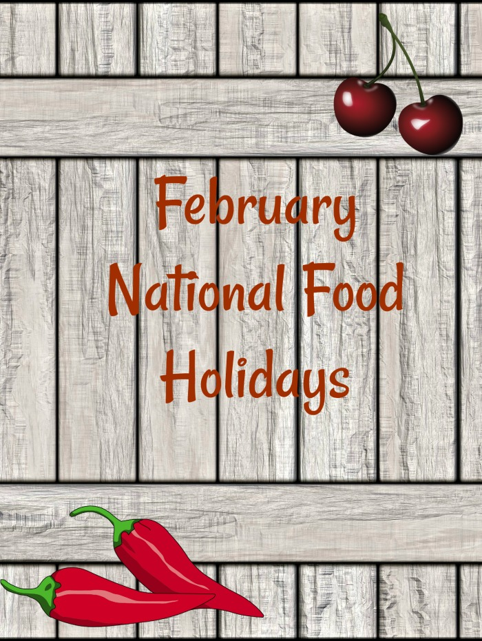 February Food holidays to celebrate