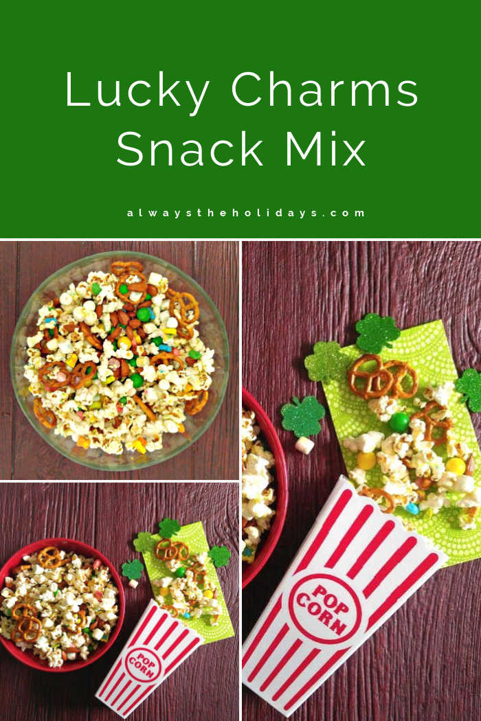 Collage with pictures of a snack mix in bowls and popcorn containers and words Lucky Charms Snack Mix.