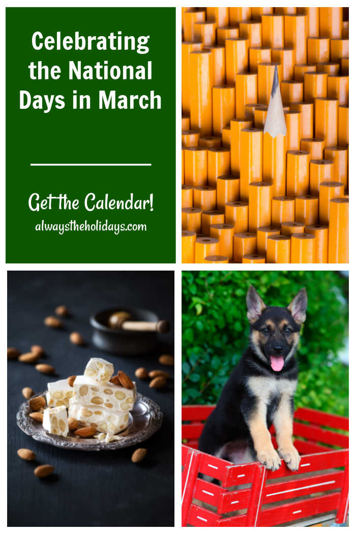 Pencils, nougat, dog in red wagon and words celebrating the national days in March - Get the Calendar.