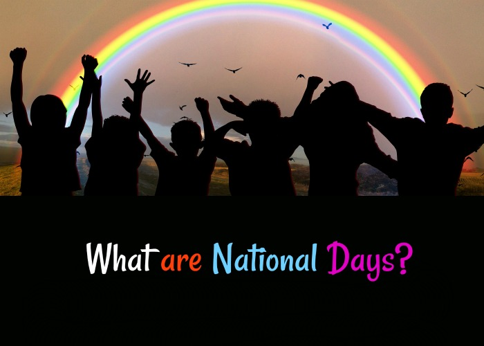 Find out about National Days at Always the Holidays