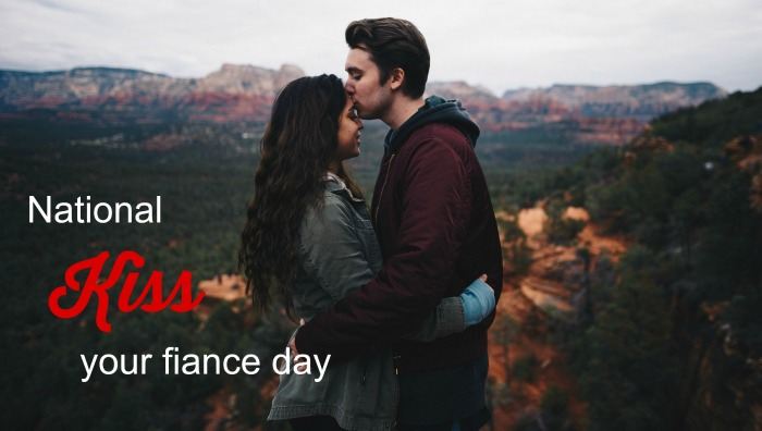 March 20 is National Kiss Your Fiance Day