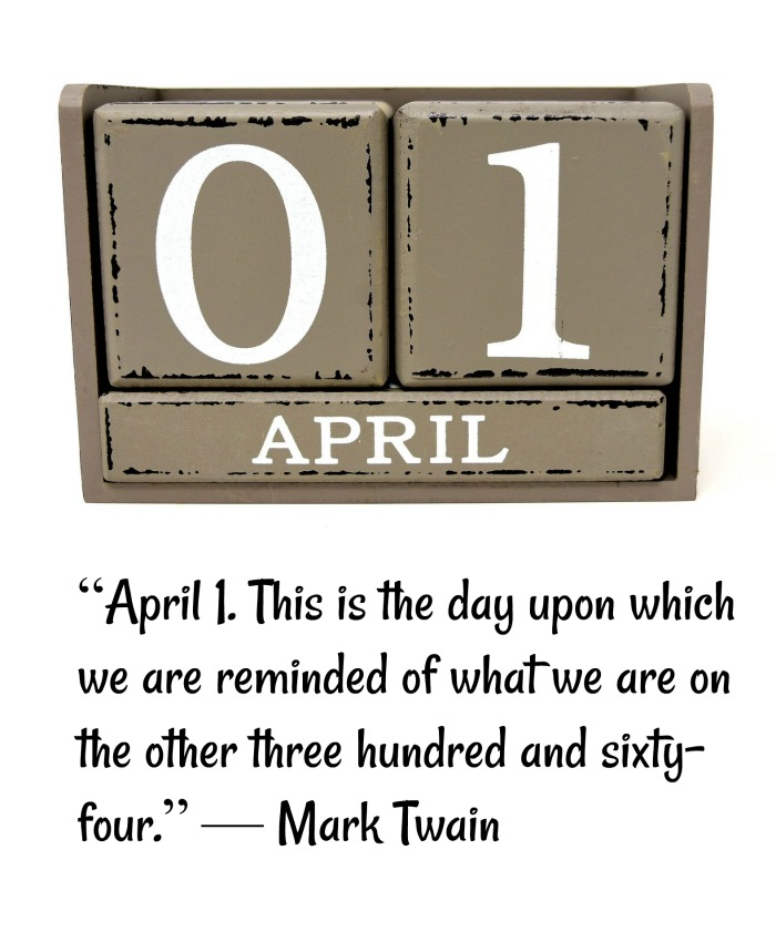 Calendar blocks set to April 1, with a Mark Twain joke for April Fool's Day.