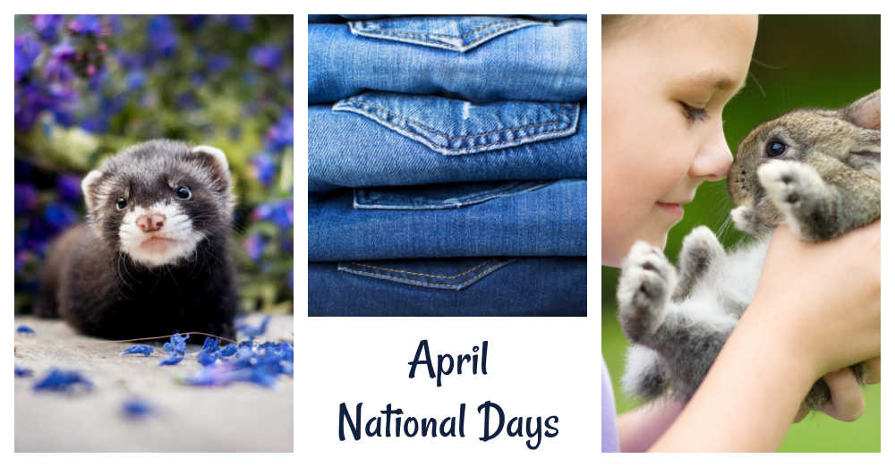 Ferret, denim and rabbit photos with words April National Days