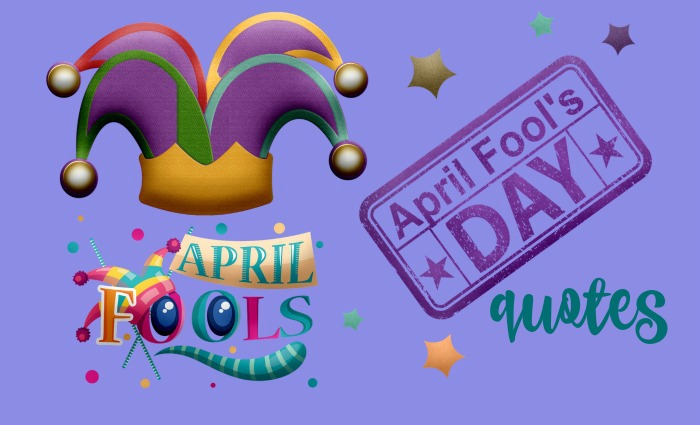 A graphic with a jesters hat promoting April Fool's Day Quotes.