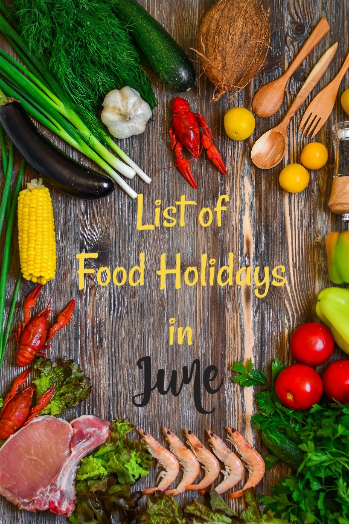 Get the List of Food Holidays in June