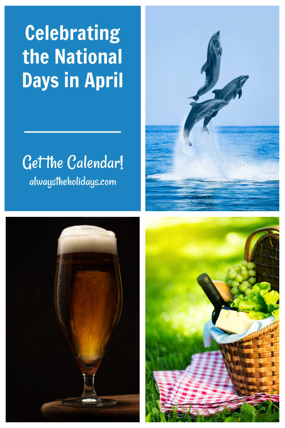 Glass of beer, dolphins and picnic scene with words reading Celebrate the national days in April.