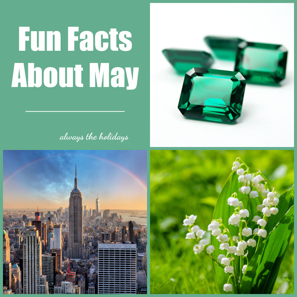 Emeralds, lily of the valley and Empire State Building with text reading fun facts about May.