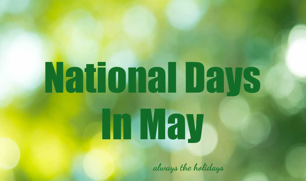 Green and white bokeh background with words reading National Days in May.