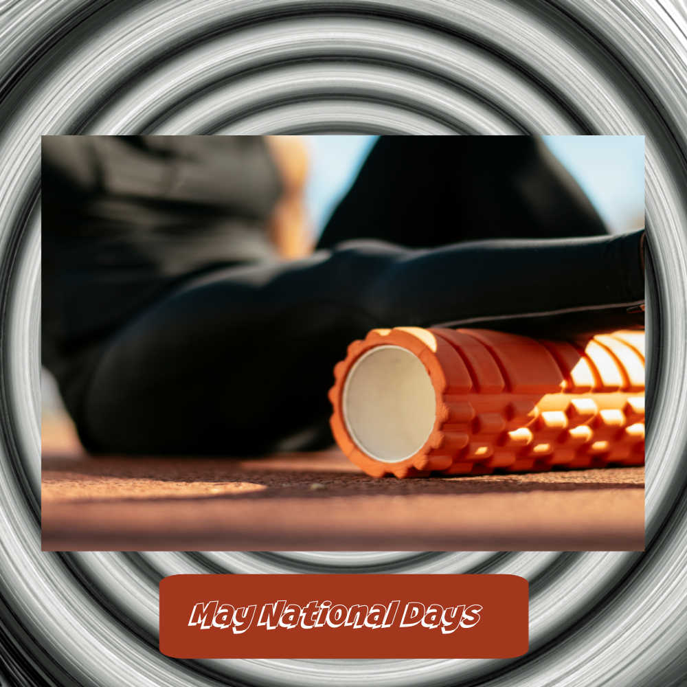 Foam rolling image over a Twilight Zone background and words reading: May National Days.