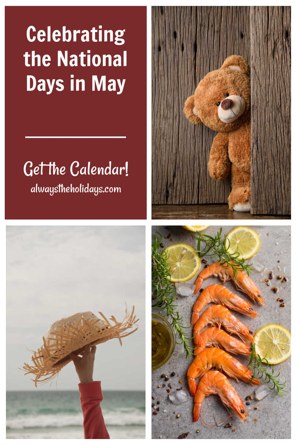 Teddy bear, shrimp and straw hat with words reading celebrating the National Days in May - Get the calendar