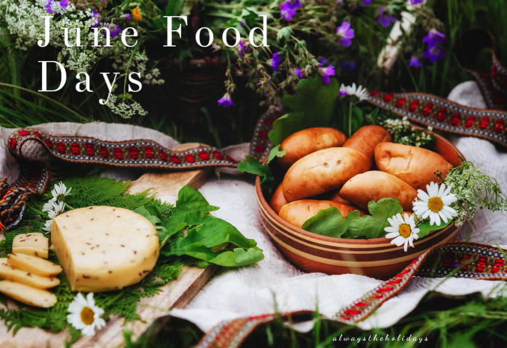 PIcnic with summer food and words reading June food days.