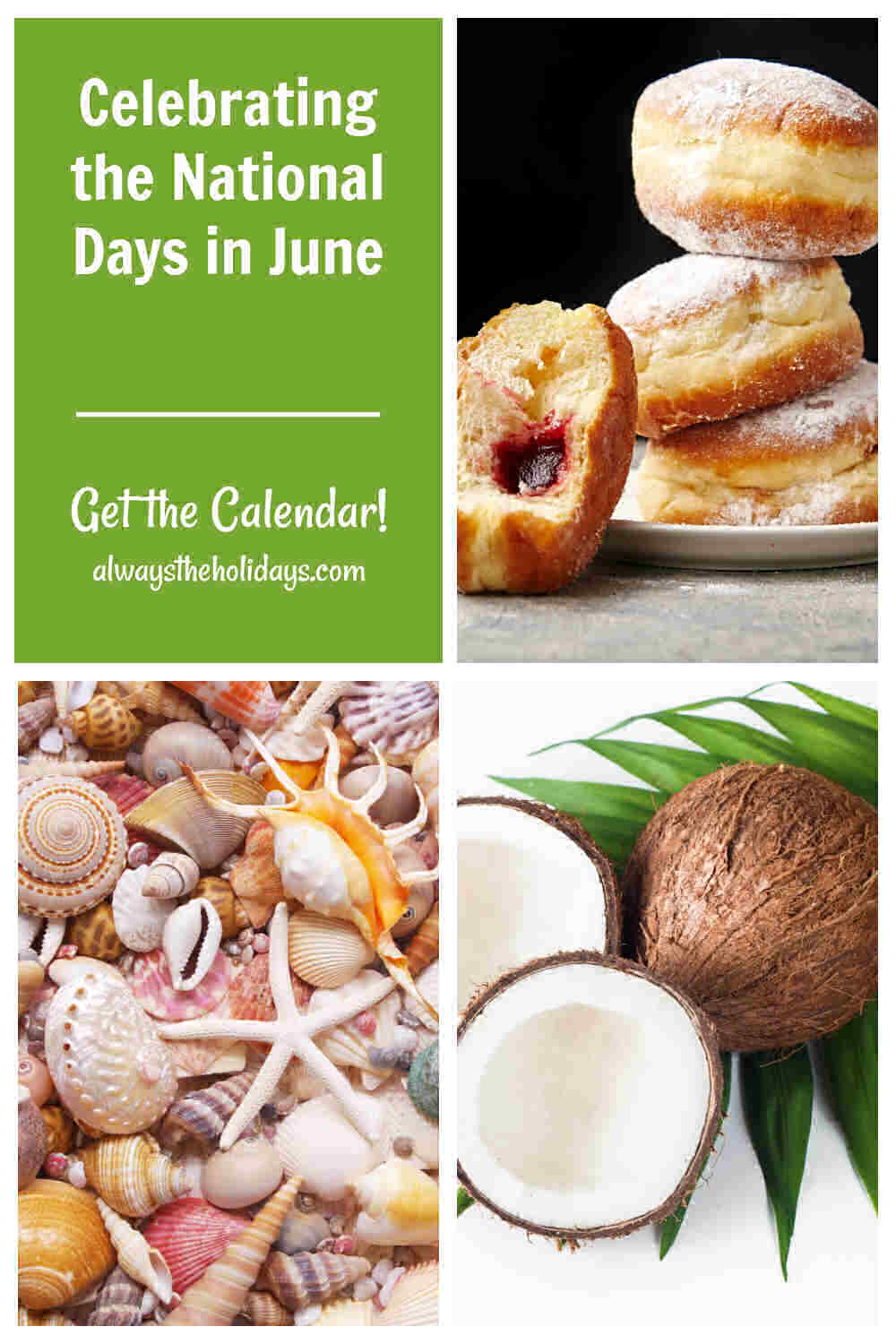Stack of jelly donuts, seashells, coconuts in a collage with words celebrating the national days in June.