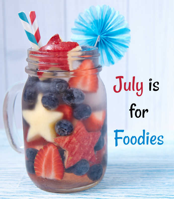 Food in a jar with a striped straw and decoration with text reading July is for Foodies.