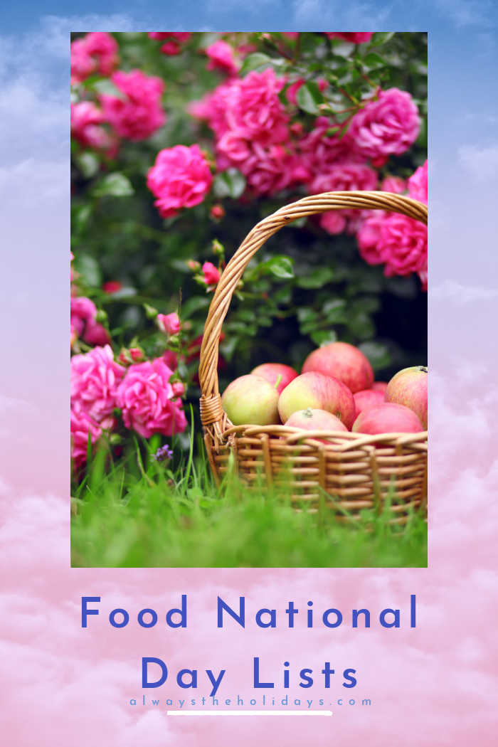 Basket of apples and flowers with words Food National Day Lists.